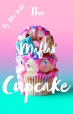 The Mafia's Cupcake by NoonaSwan