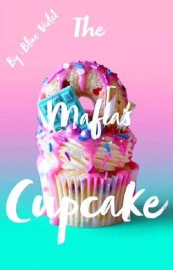 The Mafia's Cupcake
