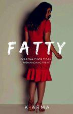 Fatty (On Editing) by K-arma
