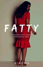 Fatty (On Editing) by K-arma