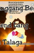 Hanggang Best Friend Lang Ba Talaga by AvrilHanahAbidin
