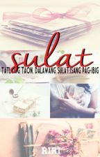 Sulat [KathNiel Short Story] by pahinanicarla