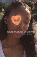 best friends in crime by IovergirI