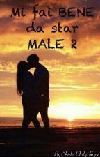 Mi Fai BENE da star MALE 2 by Fede-OnlyHope