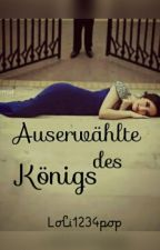 Auserwählte des Königs by Loli1234pop