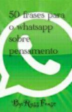 50 frases para o whatsapp by RyssFonsc