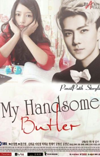 My Handsome Butler [EXO- Sehun Fanfiction]