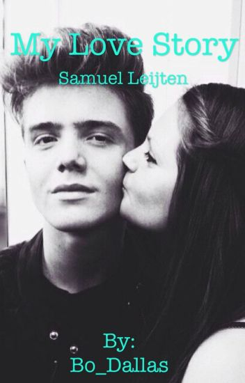 My love story // Samuel Leijten