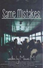 Same Mistakes {1D} I (editado 3/50) by fxck0pinions