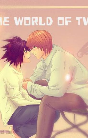 The world of two(a Death Note fanfiction) by June01