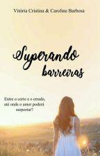 Superando Barreiras by VihCristina97
