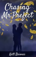 Chasing Mr. Prefect (a #SparkNA novella) - To be published by Anvil Spark Books  by kattbri