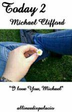 Today 2|| Michael Clifford by stillsadabout_mcr