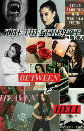 The Difference Between Heaven & Hell (Lauren Jauregui)