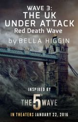 Red Death Wave: The UK Under Attack by 5thWaveMovie