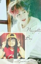 Naughty Boy [BaekHyun Ff] Malay Version {Complete} by Minseokkiexoxo