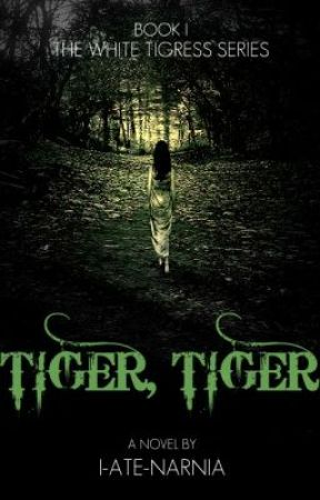 Tiger, Tiger by I-ate-Narnia