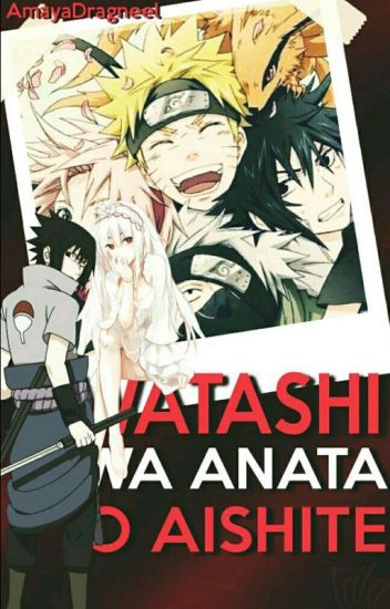 Watashi wa anata o aishite - Unendliche Liebe