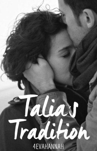 Talia's Tradition by 4evahannah