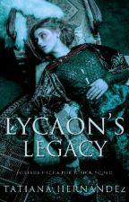 Lycaon's Legacy | PremiosEmpire by Camii-Gonzalez