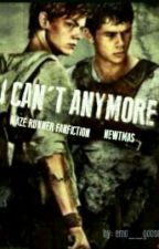 I Can't Anymore (Newtmas) by emogoosie