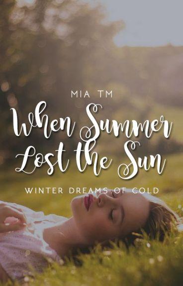 When Summer Lost The Sun