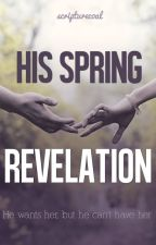 His Spring Revelation by scripturecoal