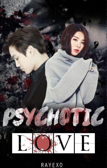 Psychotic Love | EXO |
