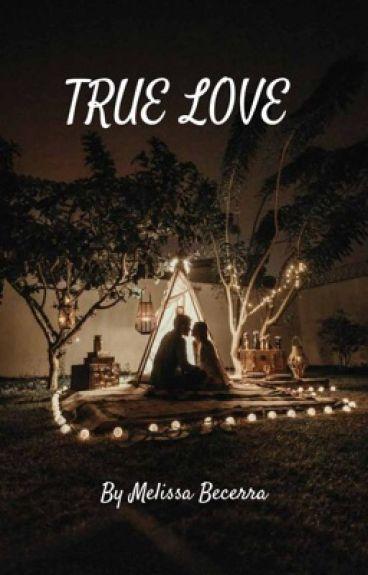 True Love ( pausada)