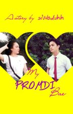 My Promdi Bae (COMPLETE) by siWoduhh