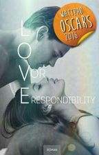 Love or Responsibility by Celine_St