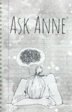 Ask Anne~ Advice Column by Advice4U