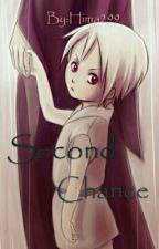 Second Chance [Wie Ihr Bemerkt Habt: Slow Updates] by Hima299