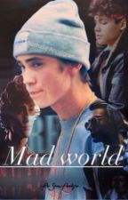 Mad world by SiranAvedisian99