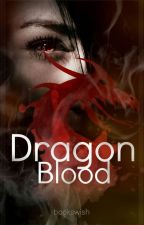 Dragon Blood [Teil 2] by bookswish