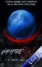 Vampire Kiss - Il Bacio del Vampiro.||#Wattys2016 by Celeste_02