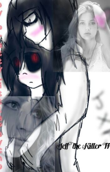 Jeff The Killer FF
