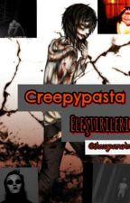 Creepypasta Eleştirileri by thecorpseraven