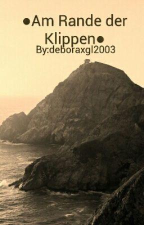 Am Rande der Klippen by deboraxgl2003