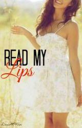 Read My Lips by LoveAtWar