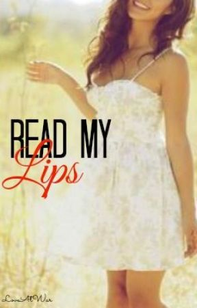 Read My Lips by LoveAtWar