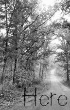 Here (The Walking Dead) by ArielleIridessa