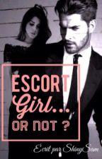 Escort Girl... Or not ? [À RECORRIGER] by ShinySam