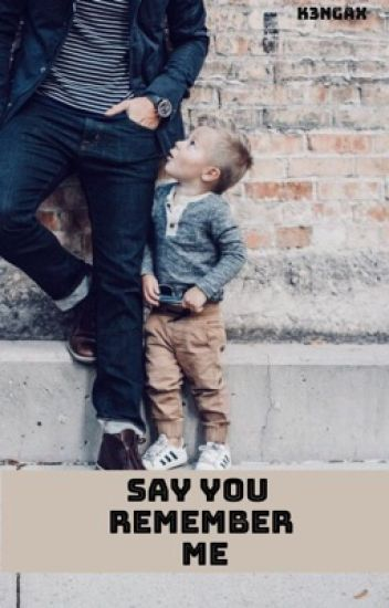Say you remember me | Niall Horan Fanfiction