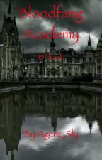 Bloodfang Academy (RP Book) by Agent_Sly