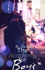 The academy for boys by Charlene_Nguyen