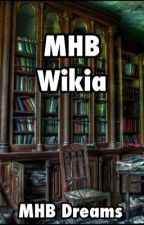 MHB Wikia by MHB_Dreams