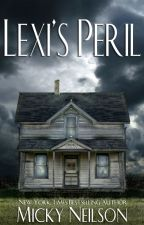 Lexi's Peril by MickyNeilson