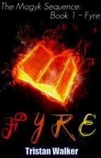 Magyk (boyxboy) - Book One: Fyre by Tristan-Walker