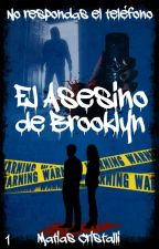 El Asesino de Brooklyn © [1] by MatiCristalli